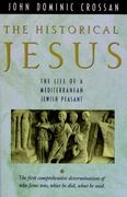 The Historical Jesus 1st Edition 9780060616298 0060616296