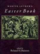 Martin Luther's Easter Book 0 9780806635781 0806635789