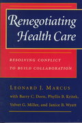 Renegotiating Health Care 1st edition 9780787950217 0787950211