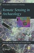 Remote Sensing in Archaeology 1st edition 9780387446158 038744615X