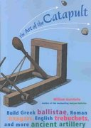 The Art of the Catapult 0 9781556525261 1556525265