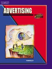 Business 2000: Advertising 1st edition 9780538698702 0538698705