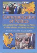 Communication of Politics 1st Edition 9781136691898 1136691898