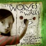 The Wolves in the Walls 0 9780380810956 0380810956
