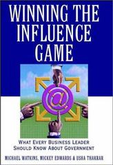 Winning the Influence Game 1st Edition 9780471383611 0471383619