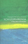 Schizophrenia: A Very Short Introduction 1st Edition 9780192802217 0192802216