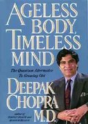 Ageless Body, Timeless Mind 1st edition 9780517592571 0517592576