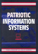Patriotic Information Systems 0 9781599045948 159904594X