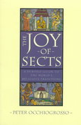 The Joy of Sects 1st Edition 9780385425650 0385425651