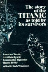 The Story of the Titanic as Told by Its Survivors 0 9780486206103 0486206106