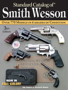 Standard Catalog of Smith and Wesson 3rd edition 9780896892934 089689293X