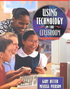 Using Technology in the Classroom 5th edition 9780205332472 0205332471