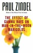 The Effect of Gamma Rays on Man-in-the-Moon Marigolds 1st Edition 9780060757380 0060757388