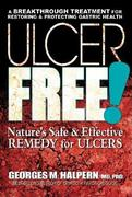 Ulcer Free! 0 9780757002533 0757002536