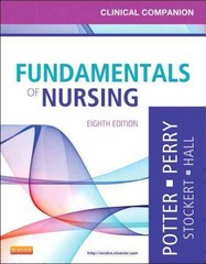 Clinical Companion for Fundamentals of Nursing 8th Edition 9780323085267 0323085261