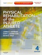 Physical Rehabilitation of the Injured Athlete 4th Edition 9781437724110 1437724116