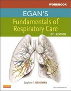 Workbook for Egan's Fundamentals of Respiratory Care 1st Edition 9780323082020 0323082025