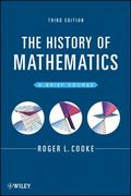 The History of Mathematics 3rd Edition 9781118217566 111821756X