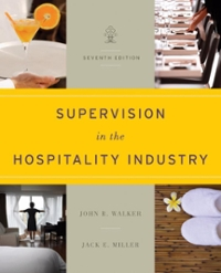 Supervision in the Hospitality Industry 7th Edition 9781118214268 1118214269