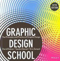 Graphic Design School 5th Edition 9781118134412 1118134419