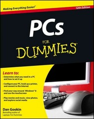 PCs For Dummies 12th Edition 9781118197349 1118197348