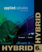 Applied Calculus, Hybrid Edition (with Enhanced WebAssign with eBook LOE Printed Access Card for One-Term Math and Science) (Cengage Learning 's New Hybrid Editions!) 6th Edition 9781133364771 1133364772
