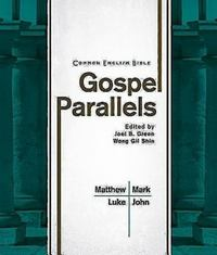 Common English Bible - Gospel Parallels 0 9781609260620 1609260627