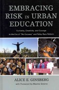 Embracing Risk in Urban Education 1st Edition 9781607099505 1607099500