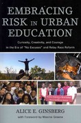 Embracing Risk in Urban Education 1st Edition 9781607099499 1607099497