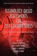 Technology-Based Assessments for 21st Century Skills 1st Edition 9781617356346 1617356344