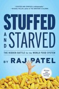 Stuffed and Starved 2nd Edition 9781612191270 1612191274