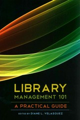 Library Management 101 1st Edition 9780838911488 083891148X