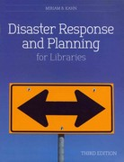 Disaster Response and Planning for Libraries 3rd edition 9780838911518 083891151X