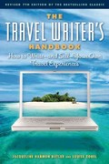 The Travel Writer's Handbook 7th Edition 9781572841314 1572841311