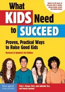 What Kids Need to Succeed 3rd Edition 9781575423975 1575423979