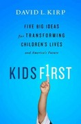 Kids First 1st Edition 9781610391030 1610391039