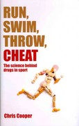 Run, Swim, Throw, Cheat 1st Edition 9780199581467 0199581460
