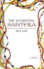 The Accidental Santera 1st Edition 9781250011480 1250011485