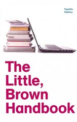 The Little, Brown Handbook 12th Edition 9780205213078 0205213073