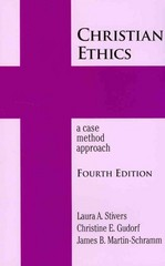Christian Ethics 4th Edition 9781570759666 1570759669