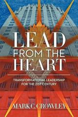 Lead from the Heart 1st Edition 9781452535401 145253540X