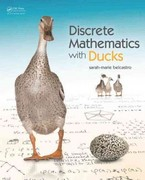 Discrete Mathematics with Ducks 1st Edition 9781466504998 1466504994
