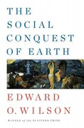 The Social Conquest of Earth 1st Edition 9780871404138 0871404133