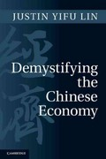 Demystifying the Chinese Economy 1st Edition 9780521181747 0521181747