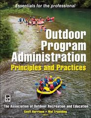 Outdoor Program Administration 1st Edition 9780736075374 0736075372