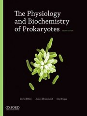 The Physiology and Biochemistry of Prokaryotes 4th Edition 9780195393040 019539304X