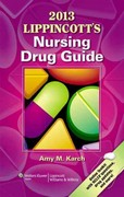 2013 Lippincott's Nursing Drug Guide 1st Edition 9781451150223 1451150229
