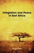 Integration and Peace in East Africa 0 9780230117747 0230117740