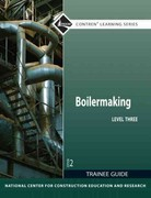 Boilermaking Level 3 Trainee Guide 2nd Edition 9780132578240 0132578247