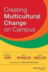 Creating Multicultural Change on Campus 1st Edition 9781118242339 1118242335